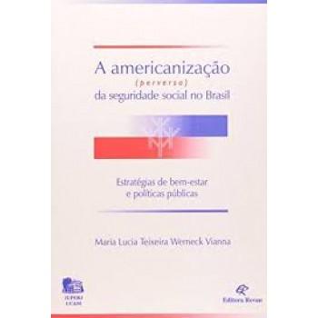 AMERICANIZACAO (PERVERSA),A