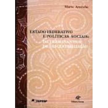 ESTADO FEDERATIVO E POLITICAS SOCIAIS