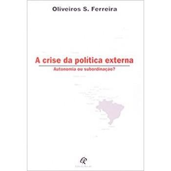 CRISE DA POLITICA EXTERNA,A