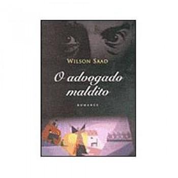 ADVOGADO MALDITO,O