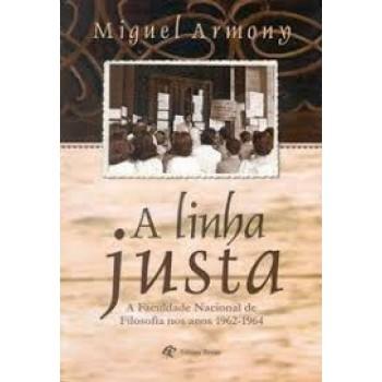 LINHA JUSTA, A
