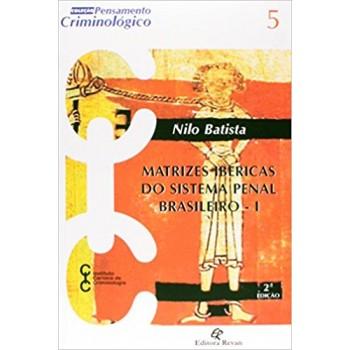 MATRIZES IBERICAS DO SISTEMA PENAL BRASILEIRO-N.5