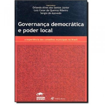GOVERNANCA DEMOCRATICA E PODER LOCAL
