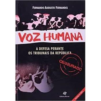 VOZ HUMANA: A DEFESA PERANTE OS TRIBUNAIS DA REPUBLICA