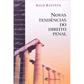 NOVAS TENDENCIAS DO DIREITO PENAL