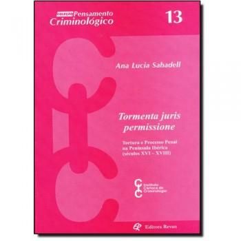 TORMENTA JURIS PERMISSIONE-TORTURA E PROCESSO PENAL-N.13