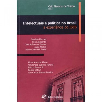 INTELECTUAIS E POLITICA NO BRASIL