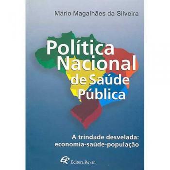 POLITICA NACIONAL DE SAUDE PUBLICA