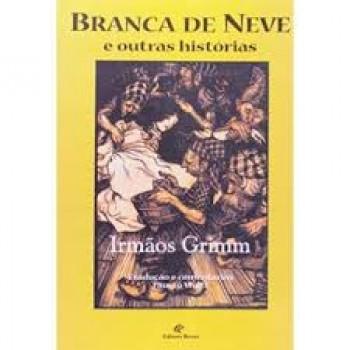 BRANCA DE NEVE E OUTRAS HISTORIAS
