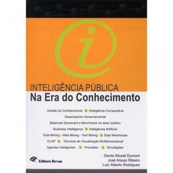 INTELIGENCIA PUBLICA NA ERA DO CONHECIMENTO
