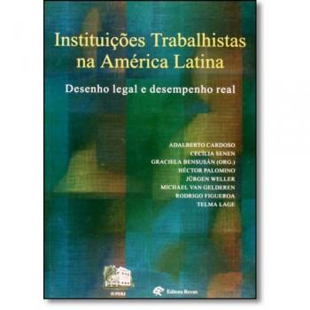 INSTITUICOES TRABALHISTAS NA AMERICA LATINA