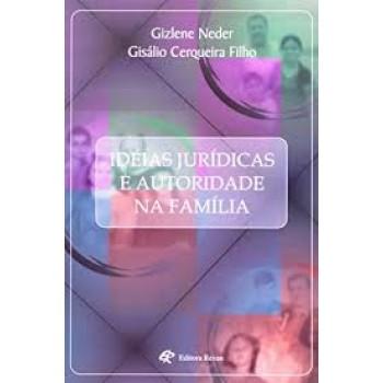 IDEIAS JURIDICAS E AUTORIDADE NA FAMILIA