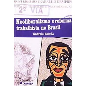 NEOLIBERALISMO E REFORMA TRABALHISTA NO BRASIL