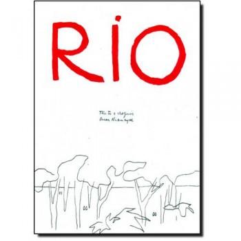 RIO - DE PROVINCIA A METROPOLE
