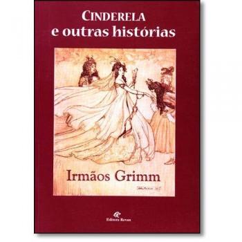 CINDERELA E OUTRAS HISTORIAS