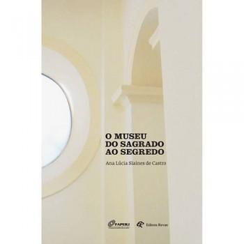 MUSEU DO SAGRADO AO SEGREDO, O