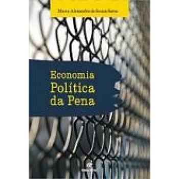 ECONOMIA POLITICA DA PENA