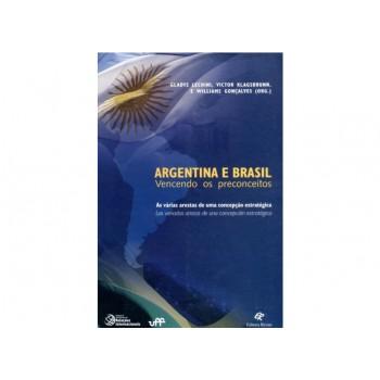 ARGENTINA E BRASIL: VENCENDO OS PRECONCEITOS
