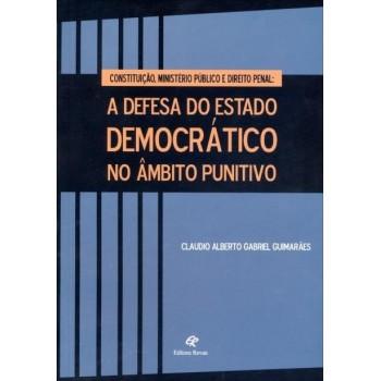 DEFESA DO ESTADO DEMOCRÁTICO NO ÂMBITO PUNITIVO