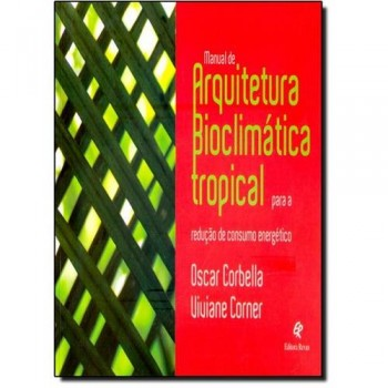 MANUAL DE ARQUITETURA BIOCLIMATICA TROPICAL