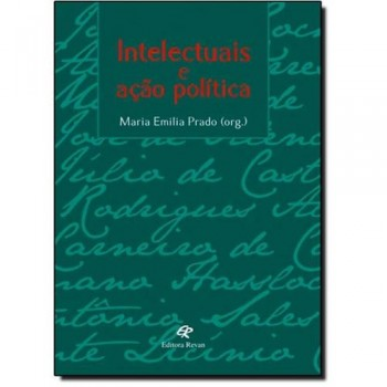 INTELECTUAIS E ACAO POLITICA