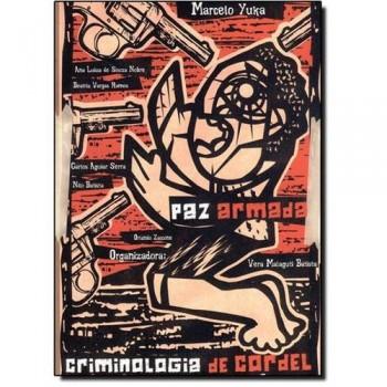 Paz Armada: Criminologia de Cordel 1