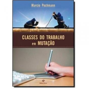 CLASSES DO TRABALHO EM MUTAÇÃO