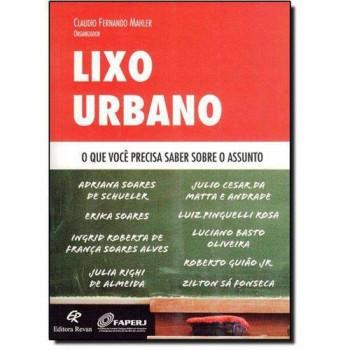 LIXO URBANO - O QUE VOCÊ PRECISA SABER