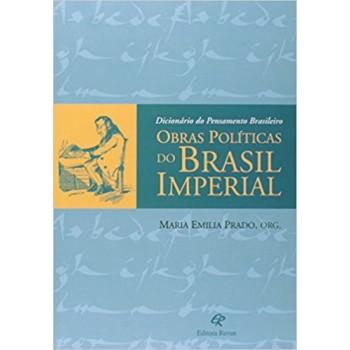 DICIONARIO DO PENSAMENTO BRASILEIRO: OBRAS POLITICAS DO BRAS