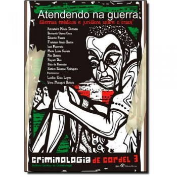 ATENDENDO NA GUERRA CRIMINOLOGIA DE CORDEL 3