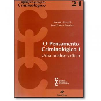 PENSAMENTO CRIMINOLOGICO I N.21 UMA ANALISE CRITICA