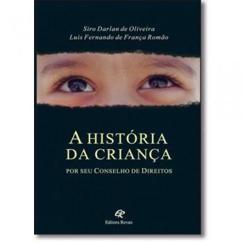 HISTORIA DA CRIANÇA POR SEU CONSELHO DE DIREITOS,A