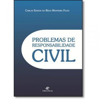 PROBLEMAS DE RESPONSABILIDADE CIVIL