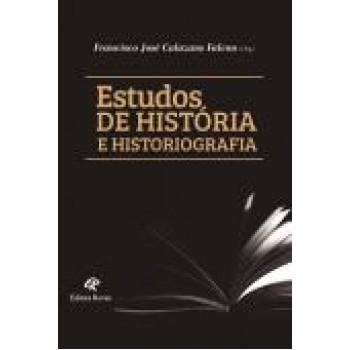 Estudos de história e historiografia
