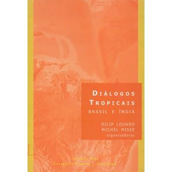 Diálogos Tropicais: Brasil e Índia