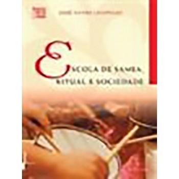 Escola de Samba, Ritual e Sociedade