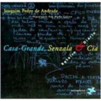 CASA-GRANDE, SENZALA & CIA.:ROTEIRO E DIÁRIO