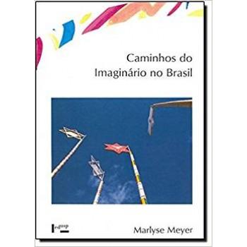 Caminhos do Imaginário no Brasil