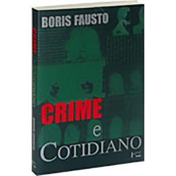 Crime e Cotidiano: A Criminalidade em São Paulo (1880-1924)