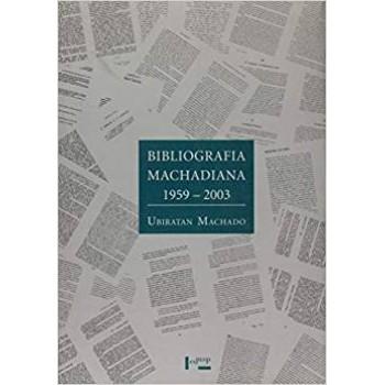 Bibliografia Machadiana 1959-2003