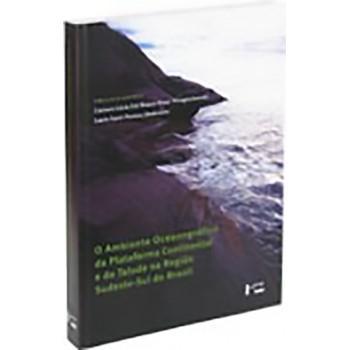 Ambiente Oceanográfico da Plataforma Continental e do Talude na Região Sudeste-Sul