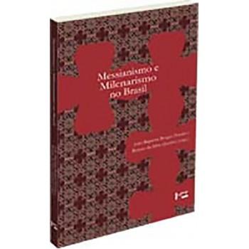 Messianismo e Milenarismo no Brasil