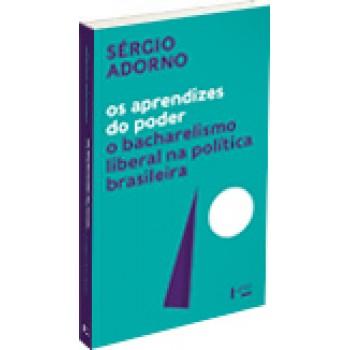 Aprendizes do poder: o bacharelismo liberal na politica brasileira, Os