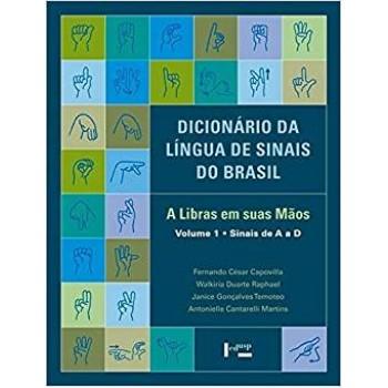 Dicionário da Língua de Sinais do Brasil: A Libras em suas mãos - 3 volumes