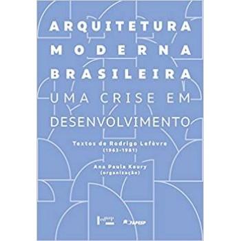 Arquitetura moderna brasileira: uma crise em desenvolvimento