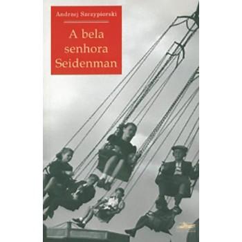BELA SENHORA SEIDENMAN