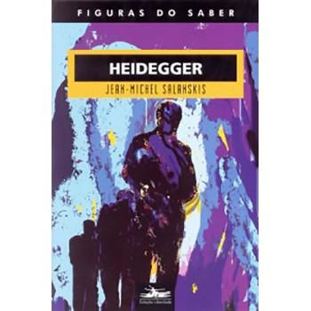 Heidegger: Figuras do saber 26