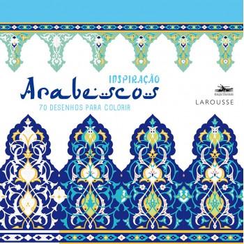 Inspiração Arabescos: 70 desenhos para colorir -  70 desenhos para colorir