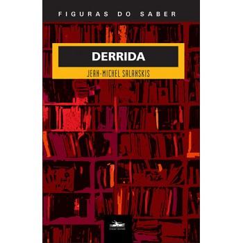 Derrida - Figuras do Saber 27