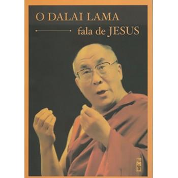 DALAI LAMA FALA DE JESUS, O - 2ª edição